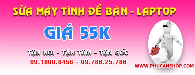 Sửa chữa máy tính tận nơi (giá 55K) tại Hà Nội